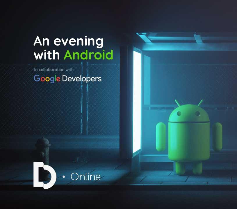 An Evening with Android - Online Event