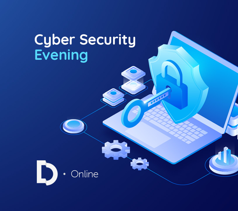 Cyber Security Evening - Online Event