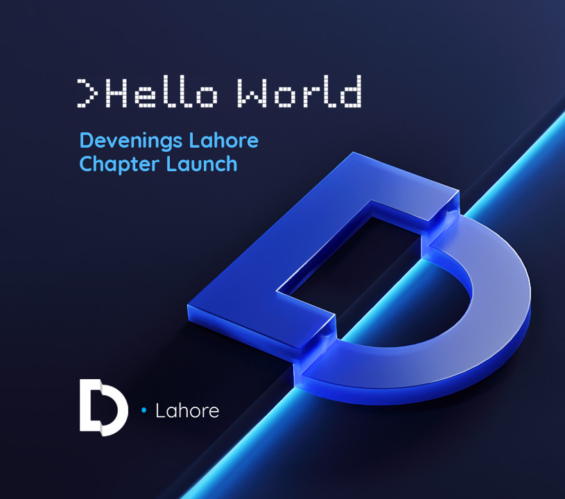 Hello World - Devenings Lahore Chapter Launch